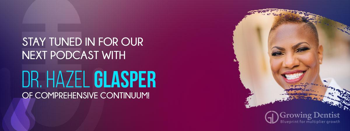 Coming Podcast with Hazel Glasper, Comprehensive Continuum