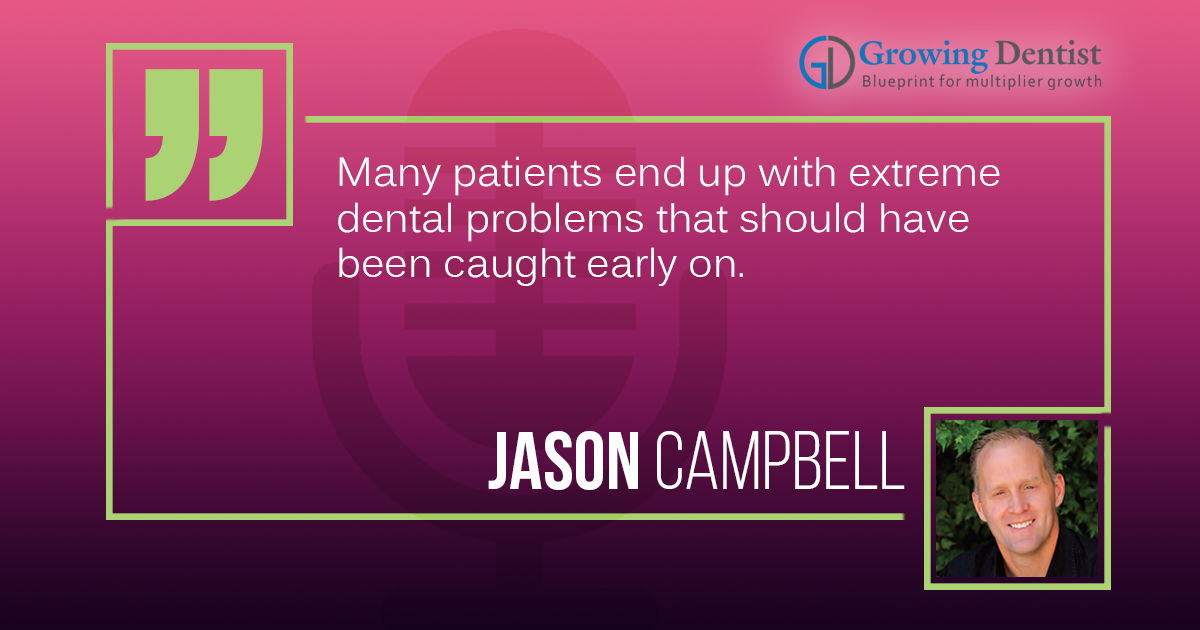 Improving Preventative Dentistry Educational Podcast | Dr. Jason Campbell