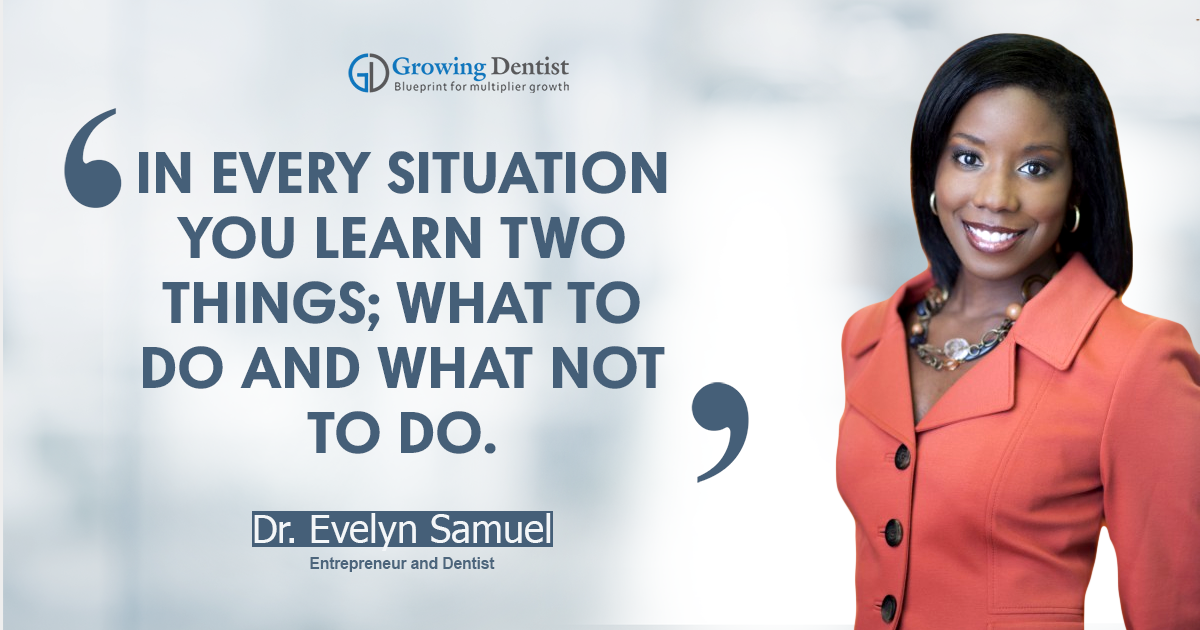 Dr. Evelyn Samuel, Dental Nugget 1